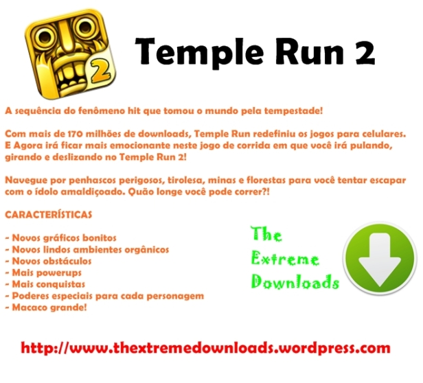 Temple Run 2: Sinopse.The Extreme Downloads